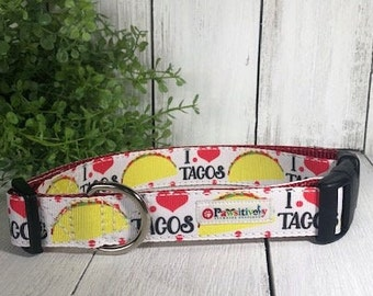 "I Love Tacos, 1"" Dog Collar"