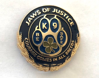 Jaws of Justice K-9 and Partner Good Luck Pin