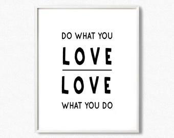 Do what you love poster, do what you love love what you do, motivational wall art, do what you love print, scandinavian print, quote print