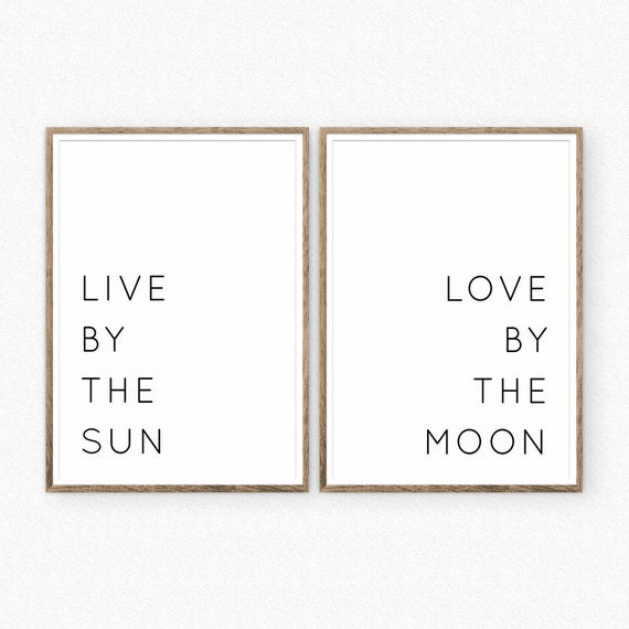 Live By The Sun Love By The Moon Print Etsy
