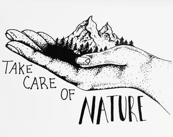 Take Care of Nature Pen and Ink Art Print