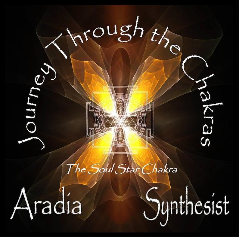 Journey Through the Chakras - The Soul Star Chakra