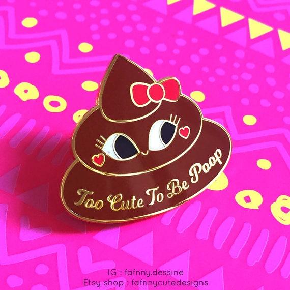 Cute Poop Enamel Pin Cute Pin Pin Mignon Pin Crotte Pin Etsy