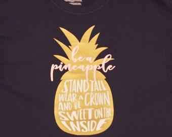 1b115997dbc8 Be A Pineapple shirt Stand tall Women pineapple shirt Pineapple tee Women  plus size shirt Inspirational motivational top Fruit shirt Tumblr