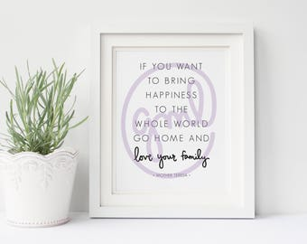 If You Want To Bring Happiness...   Mother Teresa Quote   8x10 Digital Print   Instant Download   Home Decor