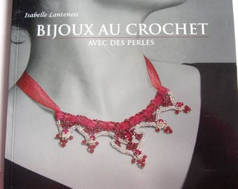 new - the CROCHET with beads by Isabelle Lantenois jewelry book