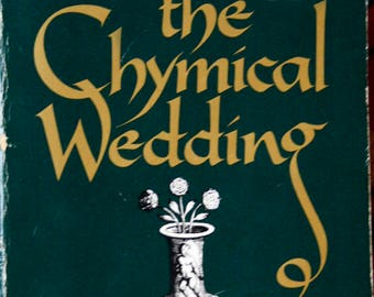 The Chymical Wedding. by Lindsay Clarke.