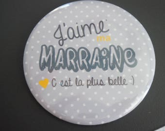 """Badge """"I love my godmother to offer 59 mm"""