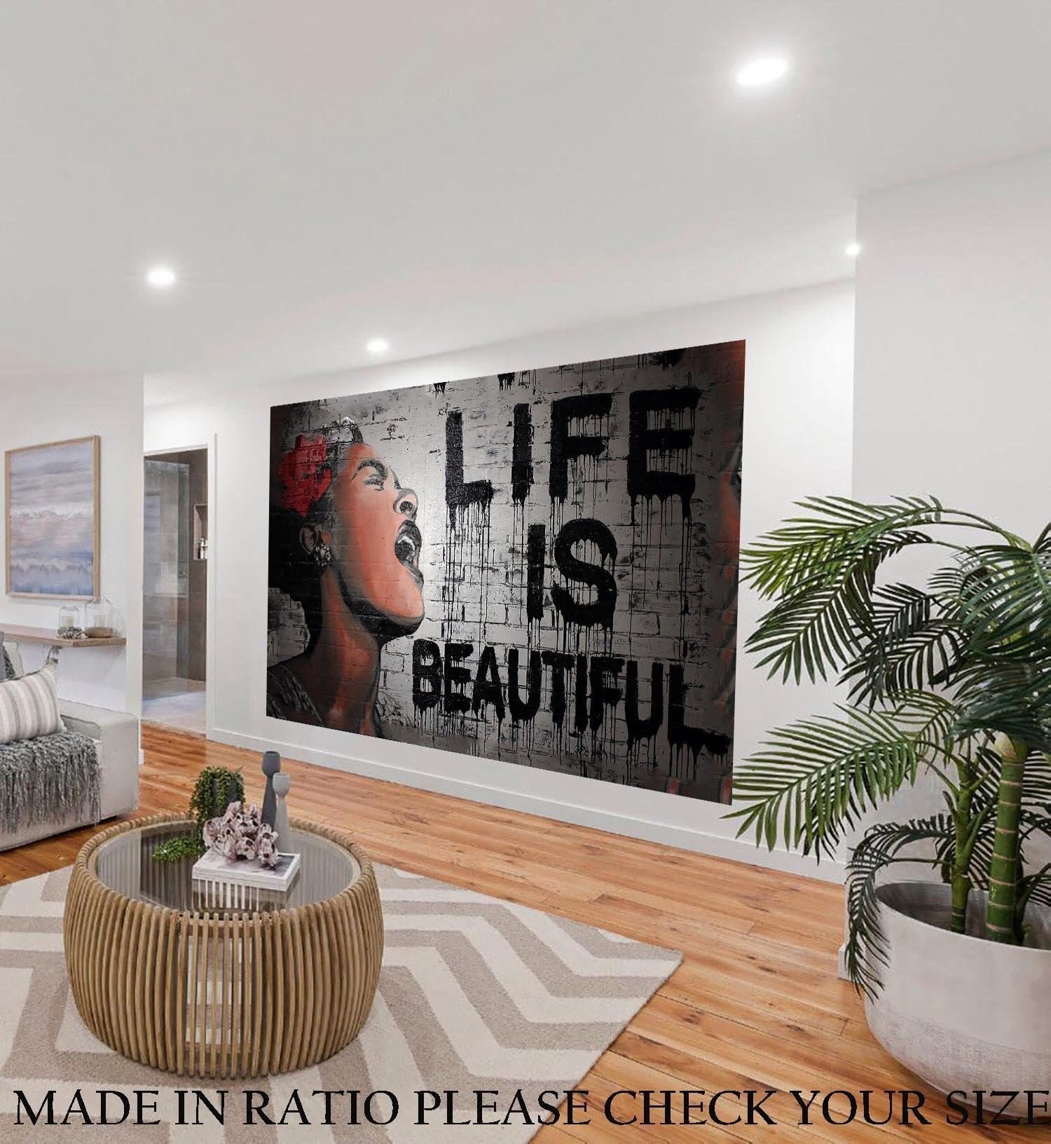Life is beautiful street art graffiti painting canvas not banksy abstract print stencil urban wall decor