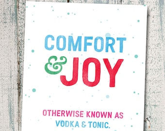Funny Christmas Card, Comfort And Joy Holiday Card, Humorous Card For Friend, Funny Greeting Card, Vodka, Hand Lettered, Typographic. C406