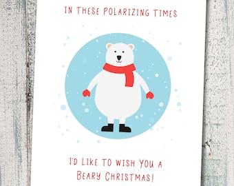 Funny Christmas Card For Polarizing Times, Polar Bear Card, Cute Holiday Card, Humorous Christmas Card For Family, Political Christmas. C415