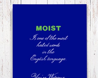 The Word Moist, Funny Thinking Of You Card. Just Because Card, Hilarious Greeting Card For Funny Friend, Snarky Card. Script Lettering. F206
