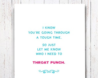 Throat Punch Card For Hard Times, Funny Break Up Card, Divorce Card, Funny Empathy Card, Encouraging Card, Snarky Card, Support Card. E106.
