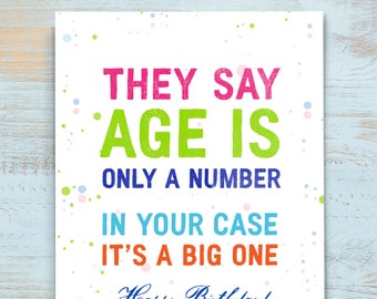 Funny Birthday Card For Friend, Snarky Birthday Card, Age Is Only A Number Humorous Card For Dad, Colorful Birthday Card. B201
