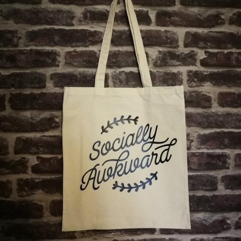 Funny tote bag socially awkward funny slogan personal image 0