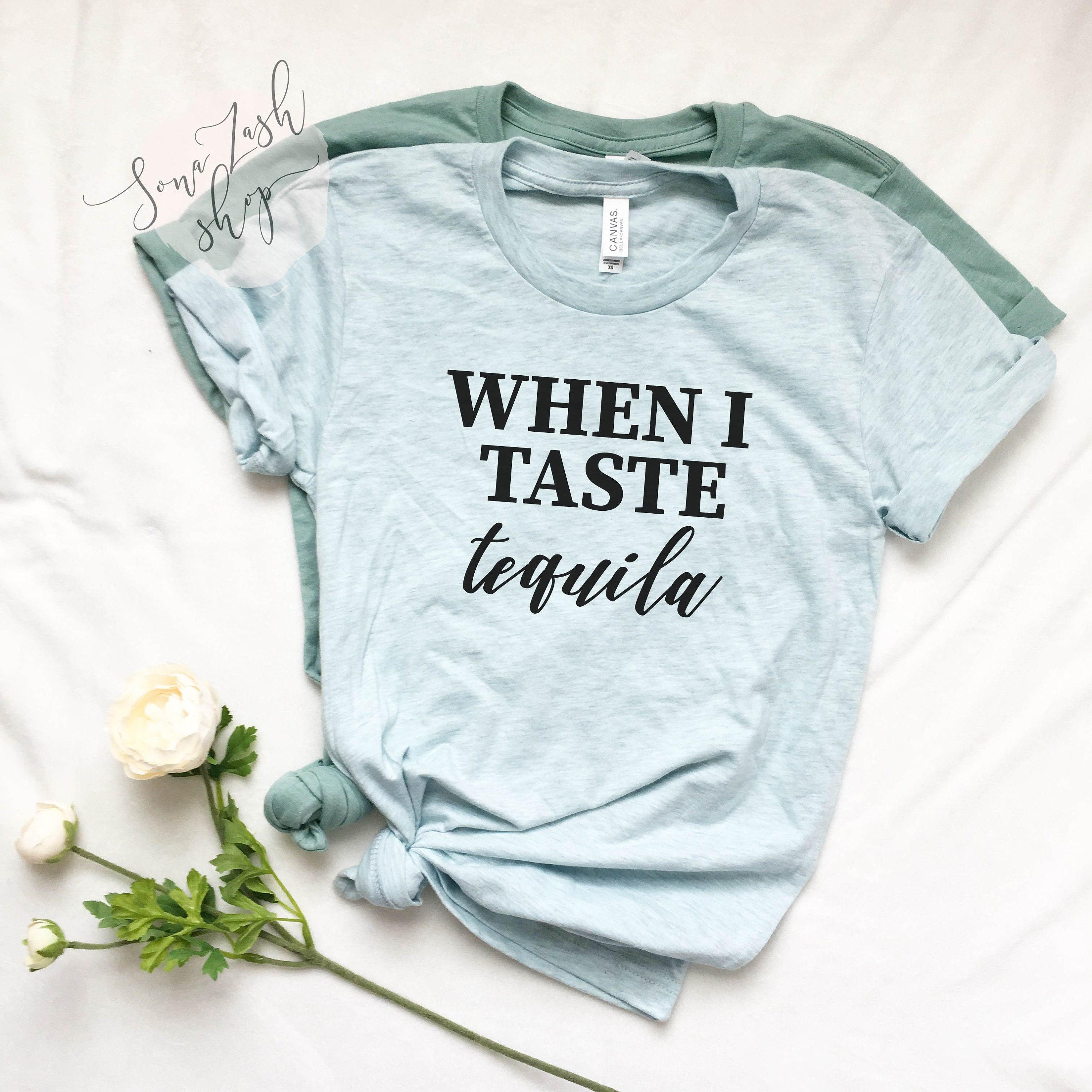 When I Taste Tequila Concert T Shirt Country Music T Shirt Etsy
