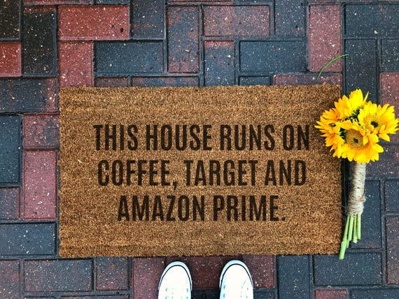 Coffee, Target and Amazon / Funny Doormat / Welcome Mat / Spring Decor / Front Porch / Door Decor / Gifts For Her / Valentine's Day