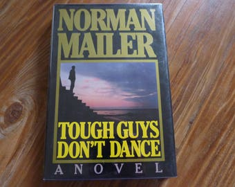 NORMAL MAILER Tough Guys Don't Dance - Hardcover