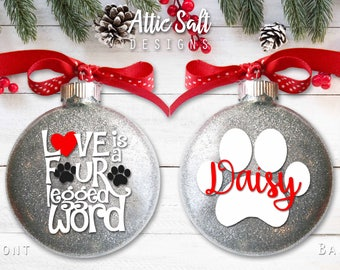 """Love is a Four Legged Word, 4"""" Disc Ornament 