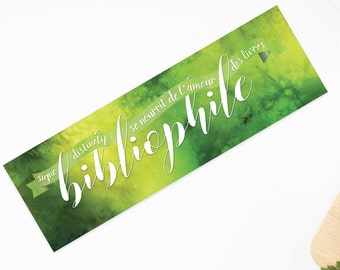 """Bookmark both sides bibliophile in green watercolor - """"Distinctive sign: feeds on the love of books"""""""