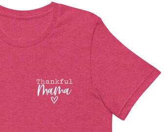 Thanksgiving Shirt, Thankful Mama Shirt, Thank Mama Fall Shirt Fall Tshirt, Fall Mom Shirt, Fall Mama Shirt, Thankful Fall Shirt, Thankful