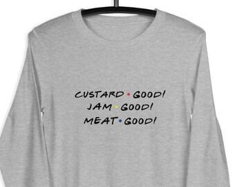 Thanksgiving Shirt, Custard, Jam, Meat...GOOD, funny thanksgiving shirt, friendsgiving shirt, friendsgiving, Joey, friends, friends shirt