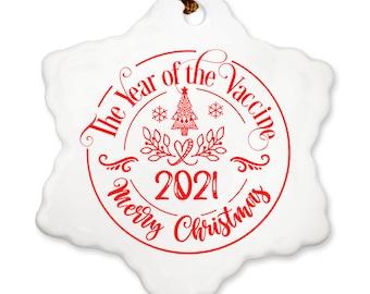 Christmas Ornament, Christmas 2021, Year of the Vaccine, Vaccine, 2021, 2021 Christmas, Covid Ornament, Covid 2021