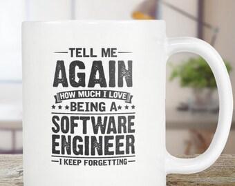 Software Engineer Mug Gift - Coffee Mug Tea Cup 11oz