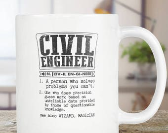 Civil Engineer Coffee Mug , Civil Engineer Gift, Dictionary Definition - Tea Cup 11oz Gift For Him