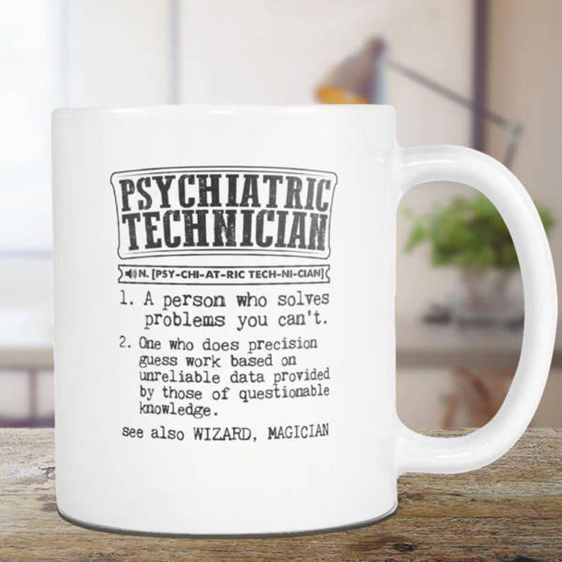 Psychiatric Technician Coffee Mug Psychiatric Technician Etsy
