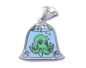 Octopus Pin, Octopus in a Bag Pin, Goldfish in a Bag Pin,  Seconds Sale,  Enamel Pin, Tentacle Monster Pin, Anime Pin, Fish in a bag Pin