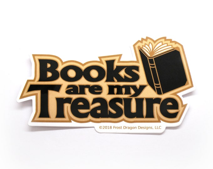 Book Vinyl Die Cut Sticker for Bookish Book Lover Books are my Treasure Bookmark Book Bumper Sticker Laptop Sticker Nerdy Die-cut