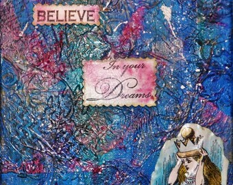 Believe in Your Dreams-mixed media canvas