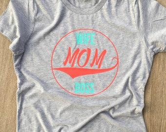 Wife Mom Boss Tee
