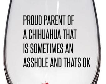 Chihuahua Wine Glass, Chihuahua Mom, Chihuahua Dad, Chihuahua Gift, Chihuahua
