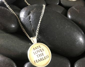 Fate Loves the Fearless Necklace