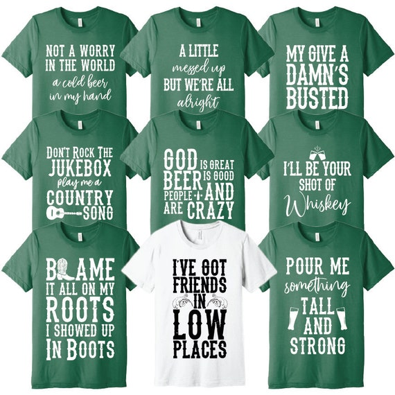St  Patrick's Day, Country Song Lyric Tanks & T-Shirts, Bachelorette Party,  Dance Group, Nashville, Louisville, Mardi Gras, Florabama