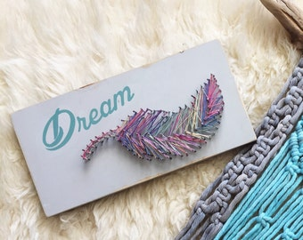 Dream Feather String Art Sign