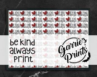 Printable   Be Kind Always Print  