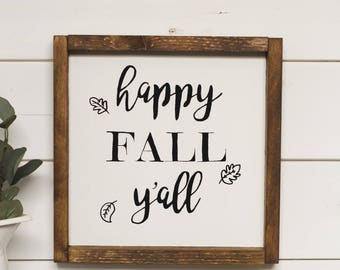 Happy Fall Y'all Sign | Handmade Wooden Signs
