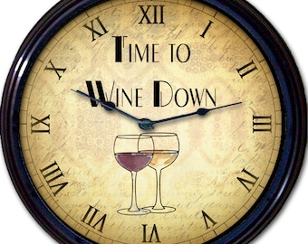 """Wine, Wine Lovers, Red Wine, White Wine, Wall Clock, Liquor, Alcohol, Wine Glass, Time to Wine Down, House Gift, New 10"""""""