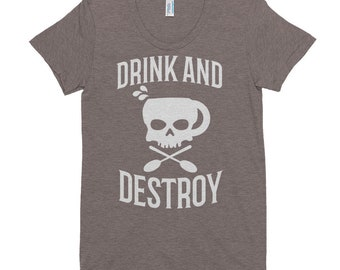 Women's Drink and Destroy Tri-Blend