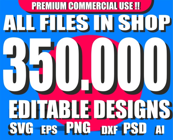 all files in shop 350.000 , svg bundle, svg files, All Files Bundle Svg, Whole Shop SVG, pdf, png, jpg, eps, ai Bundle, svg files for cricut