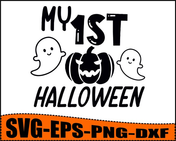 My first Halloween Svg, Halloween Svg, First Halloween Svg,Baby Halloween SVG, Halloween onesie svg Cricut and Silhouette svg file  eps svg