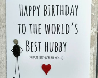 Husband Birthday Card Pebble Art Quirky Unusual Personalised Worlds Best Hubby