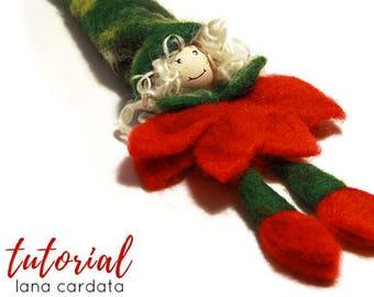 Tutorial FATINA lana cardata - spiegazioni in Italiano