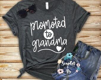 bda271f7 Promoted to Grandma Shirt, New Grandma Shirt, Grandma To Be, First Time  Grandma, Grandma Announcement, Announcement Shirts, Gift for Grandma