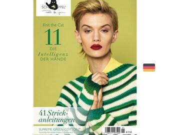 Knit the Cat 11 // The intelligence of the hands - Creative magazine - German knitting magazine - 41 Patterns - German Language - Schoppel