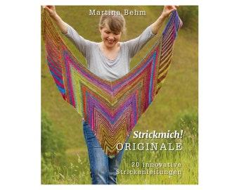Book: Martina Behm - Strickmich! Knitting Inventions, Shawls Pattern, Hat Pattern, Gloves Pattern, Pattern Book