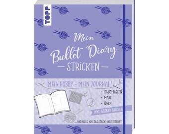German Book: Bullet Diary Stricken Mein Hobby - mein Journal. Frederike Matthäus - To-Do-Listen, Maße, Ideen... Inkl. 5 Bogen Sticker.